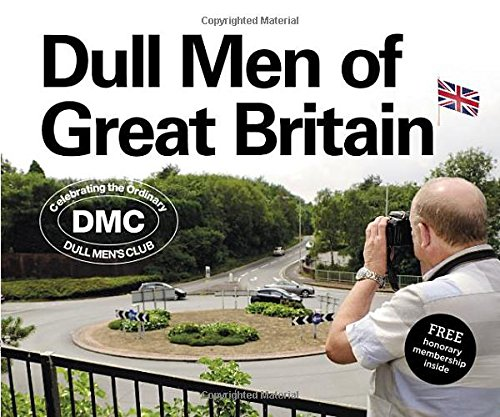 Dull-Men-of-Great-Britain-Celebrating-the-Ordinary