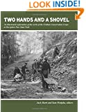 Two Hands and a Shovel: An illustrated exploration of the work of the Civilian Conservation Corps at Deception Pass State Park