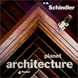 Planet Architecture: R. M. Schindler 4 Houses