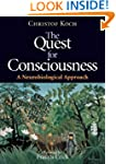 The Quest for Consciousness: A Neurob...