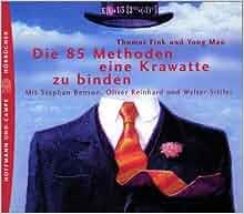 Die 85 Methoden, eine Krawatte zu binden. 2 CDs.: Thomas Fink, Yong