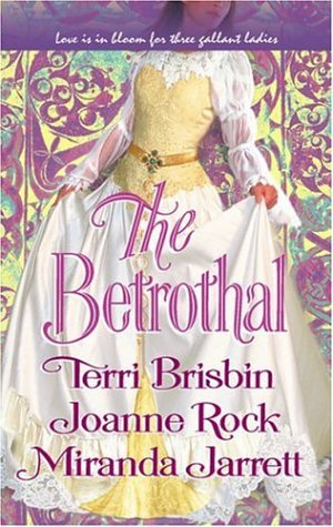 The Betrothal: The Claiming Of Lady JoannaHighland HandfastA Marriage In Three Acts (Historical), TERRI BRISBIN, JOANNE ROCK, MIRANDA JARRETT