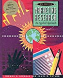 Marketing Research: An Applied Approach (McGraw-Hill International Editions) (0071144188) by Kinnear, Thomas C.