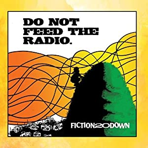 Do Not Feed The Radio
