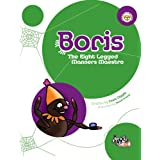 Boris: The Eight Legged Manners Maestroby Dave Diggle