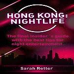 Hong Kong: Nightlife | Sarah Retter