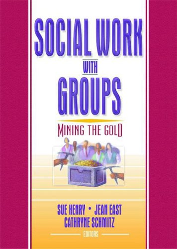 Social Work with Groups: Mining the Gold