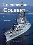 echange, troc Jean Moulin - Le croiseur Colbert