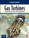 Gas Turbines: A Handbook of Air, Land...