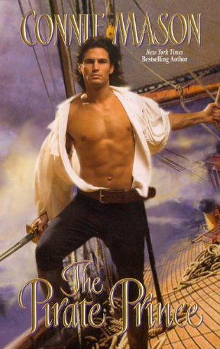 The Pirate Prince (Leisure Historical Romance), CONNIE MASON