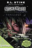 The Nightmare Room Thrillogy: Fear Games Bk.1 (0007123760) by Stine, R. L.