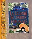 """Afficher """"La Légende du jardin japonais"""""""