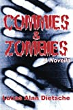 img - for Commies and Zombies by Lucas Alan Dietsche (2013-07-29) book / textbook / text book
