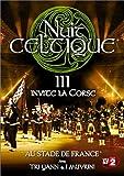 Nuit Celtique III - Édition 2004