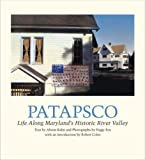 Patapsco: Life along Marylands Historic River Valley (Center Books on American Places)