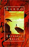 Bardo: A Novel (155583504X) by Krandall Kraus