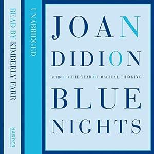Blue Nights Audiobook