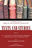 img - for Pelagius's Expositions of Thirteen Epistles of St. Paul: Introduction (Texts and Studies: Contributions to Biblical and Patristic L) book / textbook / text book