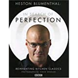 Heston Blumenthal: In Search of Perfection: Reinventing Kitchen Classics ~ Heston Blumenthal