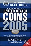 Handbook of United States Coins the Official Blue Book: With Premium List (Official Blue Book: Handbook of United States Coins) (0794817874) by Yeoman, R. S.