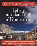 Leben mit den F�nf 'Tibetern', 1 CD-R...