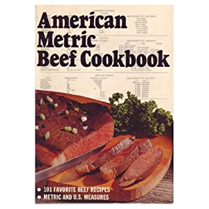 American Metric Beef Cookbook