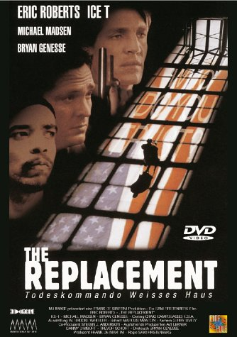 The Replacement - Todeskommando Weisses Haus