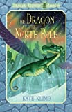 Dragon Keepers #6: The Dragon at the North Pole (0375870660) by Klimo, Kate