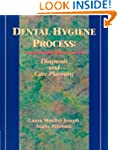 Dental Hygiene Care: Diagnosis and Ca...