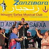 echange, troc Ikhwani Safaa Musical Club - Zanzibara 1: A Hundred Years of Taarab in Zanzibar