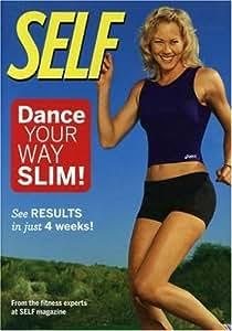 Self - Dance Your Way Slim