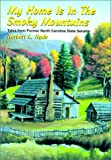 img - for My Home is in the Smoky Mountains book / textbook / text book