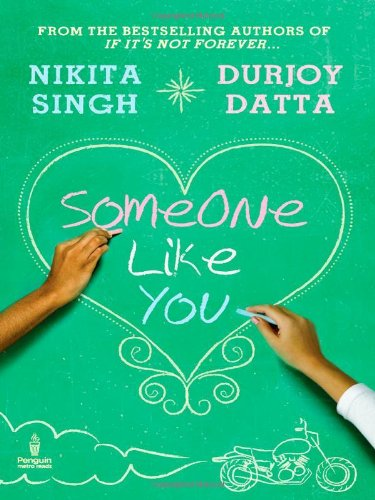 Someone Like You  - Durjoy Datta,Nikita Singh