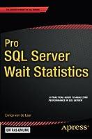 Pro SQL Server Wait Statistics Front Cover