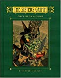 The Sisters Grimm: Once Upon a Crime: Bk. 4 (Sisters Grimm (Hardback))