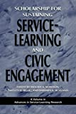 img - for Scholarship for Sustaining Service-Learning and Civic Engagement (PB) (Advances in Service-Learning Research) book / textbook / text book
