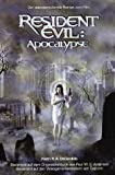Resident Evil: Apocalypse (Roman zum Film) - Keith R. A. DeCandido