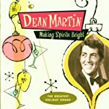 Dean Martin - Making Spirits Bright