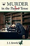 Murder in the Past Tense (Miss Prentice Cozy Mystery Series Book 3)