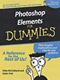 Photoshop Elements for Dummies (For Dummies (Computers)) (0764516361) by McClelland, Deke