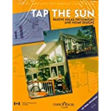 Tap the Sun Passive Solar Techniques and Home Designs: CD Rom Includedby Canada Mortgage And...