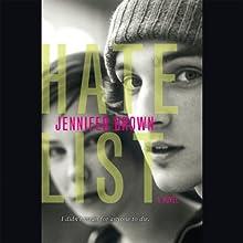Hate List | Livre audio Auteur(s) : Jennifer Brown Narrateur(s) : Kathleen McInerney