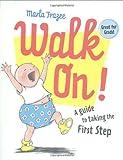 Walk On!: (Gift Edition) (0152065288) by Frazee, Marla