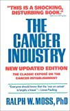 The Cancer Industry