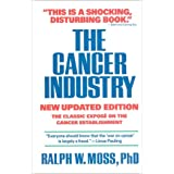 The Cancer Industry ~ Ralph W. Moss
