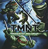 TMNT: Teenage Mutant Ninja Turtles: Music from the Motion Picture