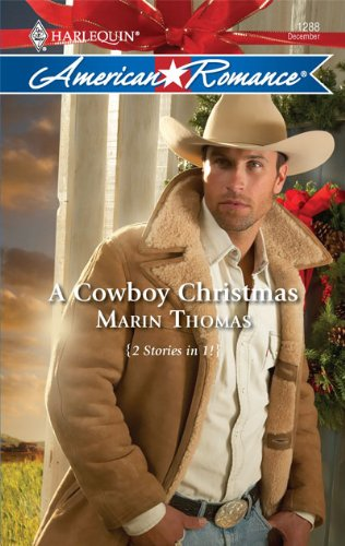 Image of A Cowboy Christmas: A Christmas Baby\Marry Me, Cowboy