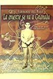 img - for La Muerte SE Va a Granada (Spanish Edition) book / textbook / text book