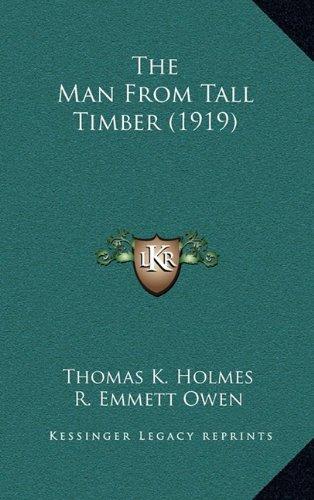 The Man from Tall Timber (1919) the Man from Tall Timber (1919)