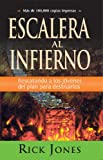 Escalera Al Infierno (Spanish Edition)